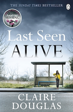 Book review: Last Seen Alive by Claire Douglas
