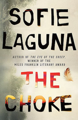 Book review: The Choke by Sofie Laguna