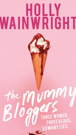 Book review: The Mummy Bloggers by Holly Wainwright