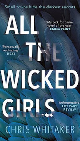 Book review: All the Wicked Girls by Chris Whitaker
