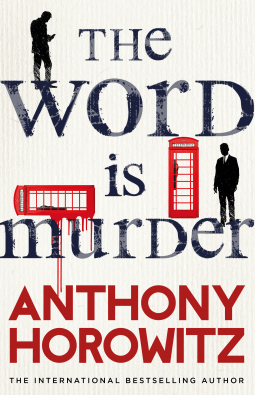 Book review: The Word is Murder by Anthony Horowitz