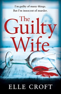 Book review: The Guilty Wife by Elle Croft