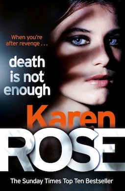Book review: Death is Not Enough by Karen Rose