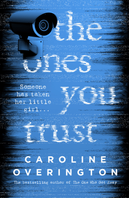 Book review: The Ones You Trust by Caroline Overington