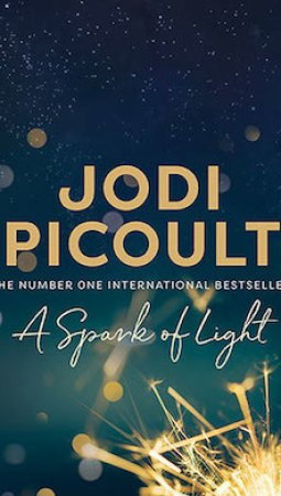Book review: A Spark of Light by Jodi Picoult
