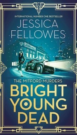 Book review: Bright Young Dead by Jessica Fellowes