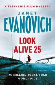 Look Alive 25 by Janet Evanovich