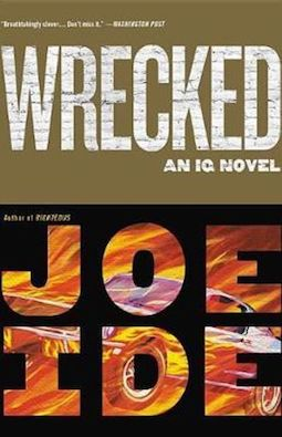 Book review: Wrecked by Joe Ide
