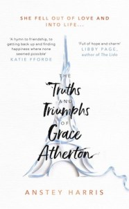 The Truth and Triumphs of Grace Atherton by Anstey Harris