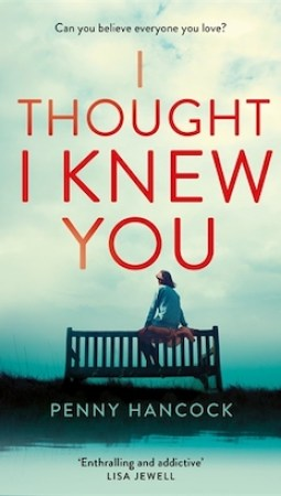 Book review: I Thought I Knew You by Penny Hancock