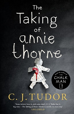Book review: The Taking of Annie Thorne by CJ Tudor