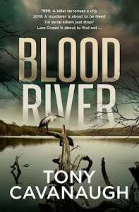 Blood River by Tony Cavanaugh