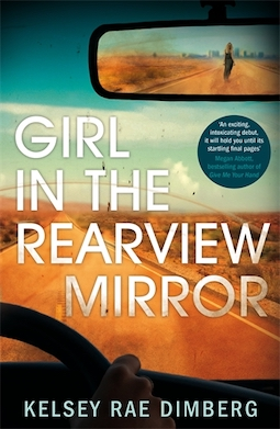 Book review: Girl in the Rearview Mirror by Kelsey Rae Dimberg