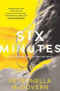 Six Minutes by Petronella McGovern