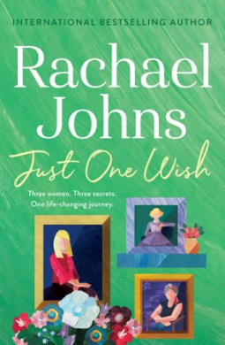 Book review: Just One Wish by Rachael Johns