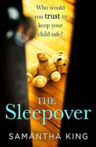 The Sleepover by Samantha King