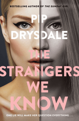 Book review: The Strangers We Know by Pip Drysdale