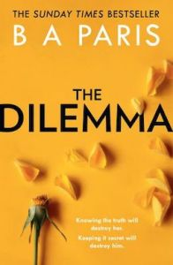 The Dilemma by BA Paris