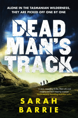 Book review: Deadman's Track by Sarah Barrie