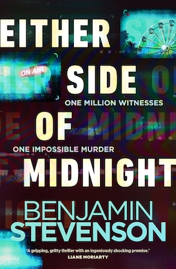 Book review: Either Side of Midnight by Benjamin Stevenson