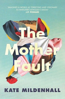 Book review: The Mother Fault by Kate Mildenhall