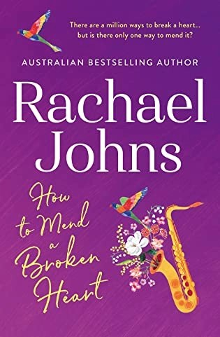 Book review: How to Mend a Broken Heart by Rachael Johns