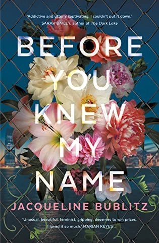 Book review: Before You Knew My Name by Jacqueline Bublitz