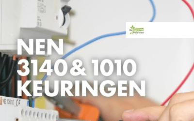 NEN 3140 & 1010 keuringen