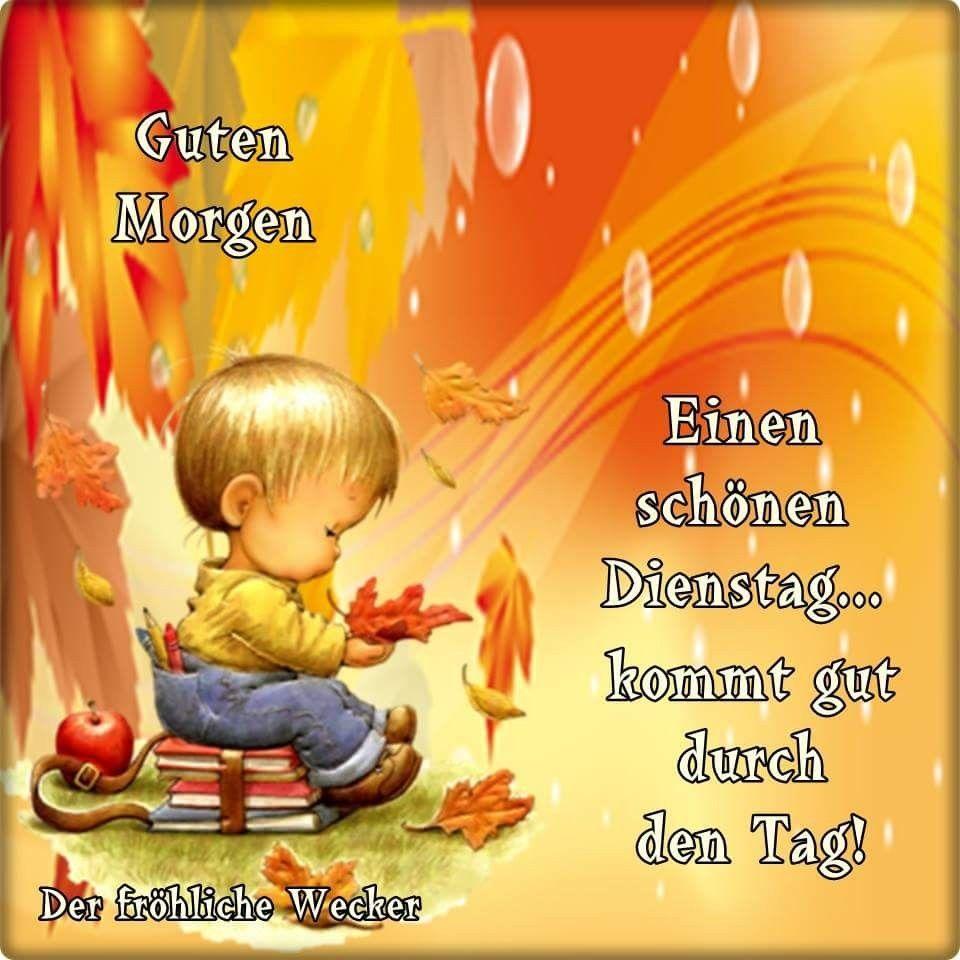 Guten Morgen Dienstag Bilder Herbst Bilder Und Spruche Fur