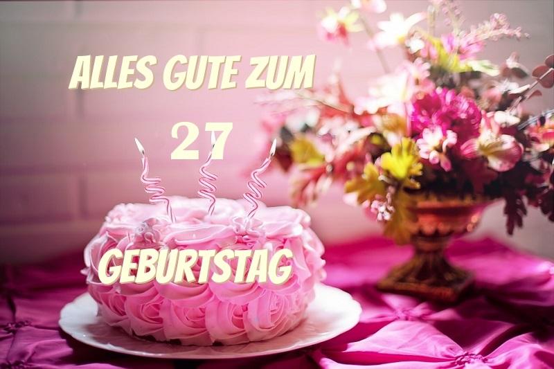 Coolphotos De Grusskarten Karten Zum 27 Geburtstag