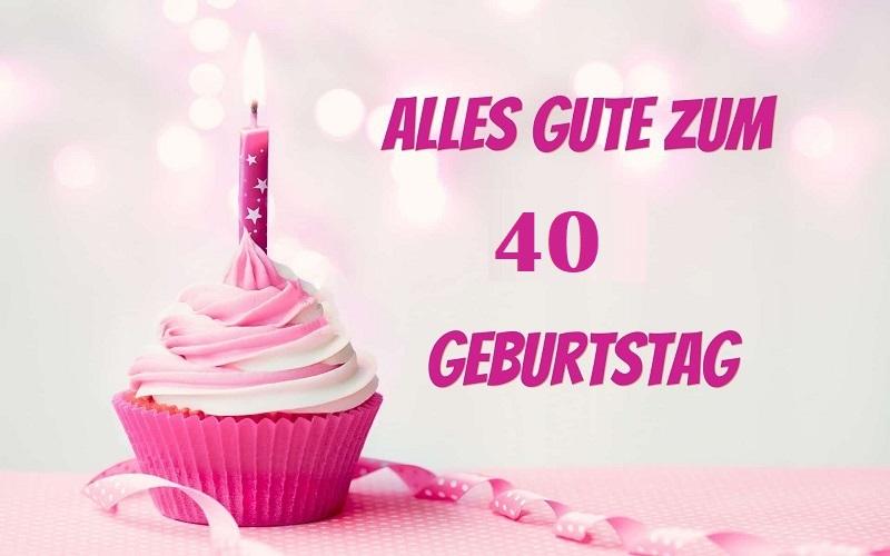 Gluckwunsche Und Spruche Zum 40 Geburtstag