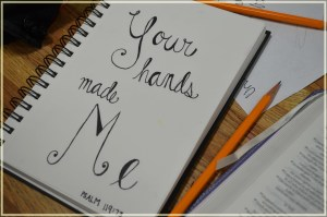 YOUR HANDS MADE ME