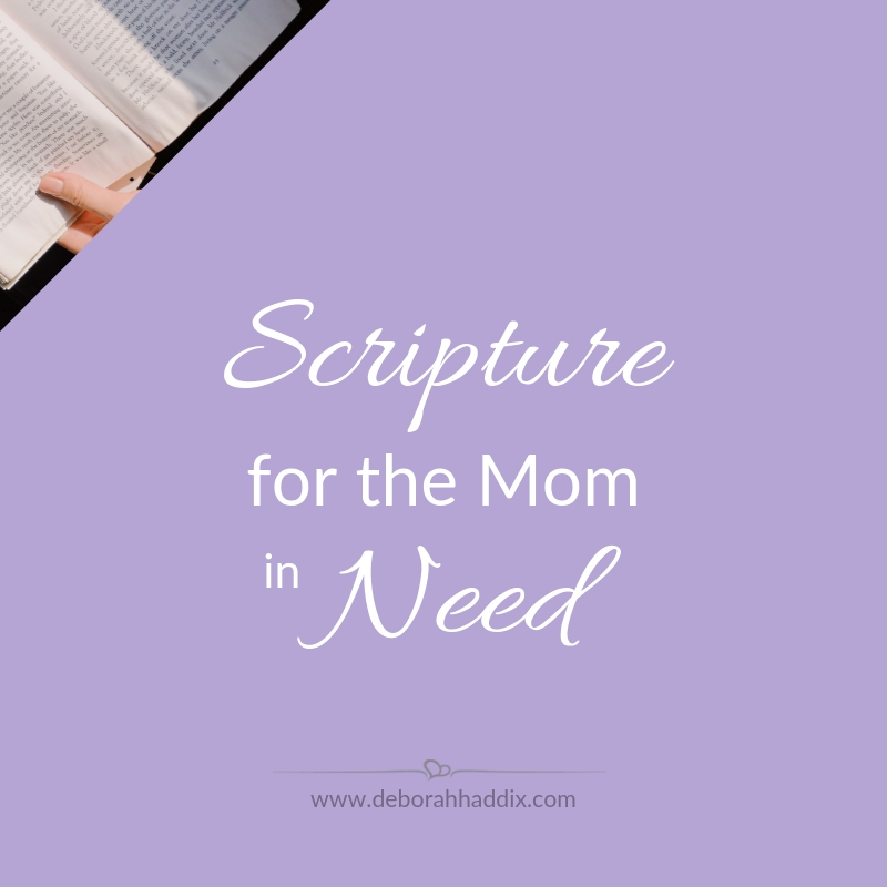 Scripture Resource for Moms - Deborah Haddix