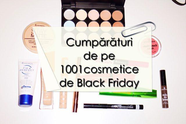 Cumpărături de Black Friday de pe 1001cosmetice.ro