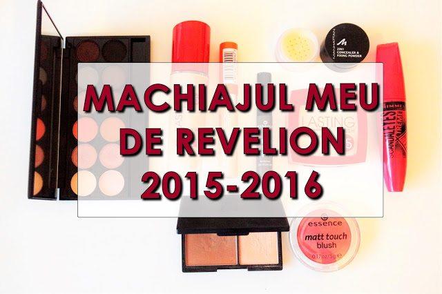 Machiajul meu de Revelion 2015-2016