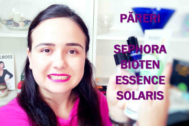Păreri – Sephora, Bioten, Solaris, Adidas, Essence – video