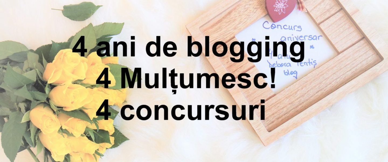 4 Mulțumesc! 4 ani de blogging 4 concursuri