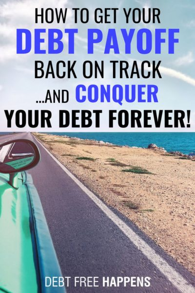 How To Get Your Debt Payoff Back On Track