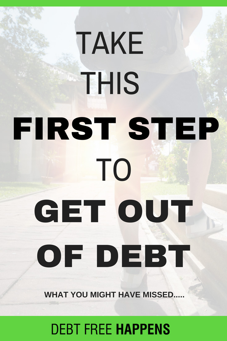Your First Step to Get Out of Debt