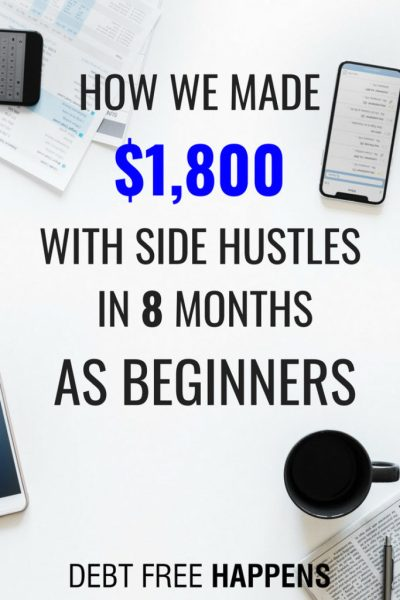 How We Made $1800 On Side Hustles