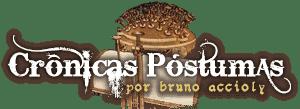 Crónicas Postumas by Bruno Accioly