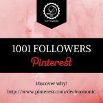 1001 followers at Pinterest