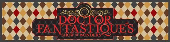 Doctor Fantastique's Show of Wonders magazine