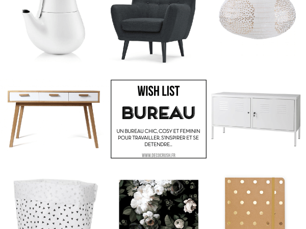 Shopping déco : Ma wish list pour un bureau chic et girly !