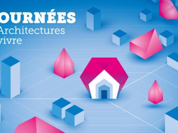 [ AGENDA ] Les Journées d'Architectures à Vivre