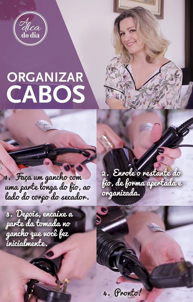 Aprenda a organizar os fios dos seus acessórios de beleza!