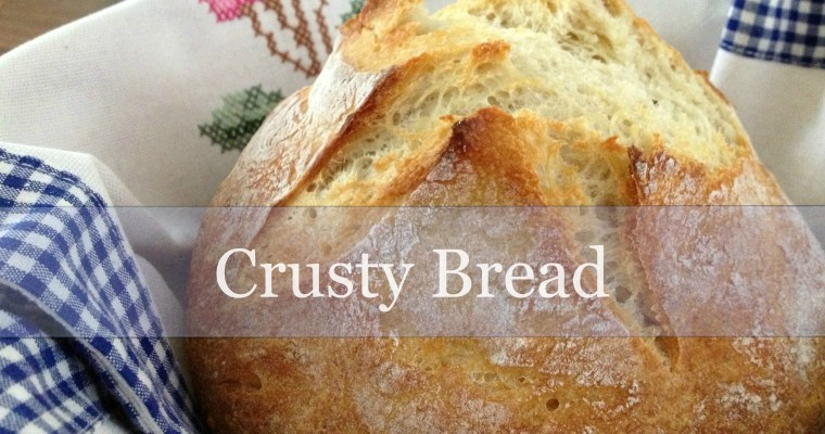 Crusty Bread