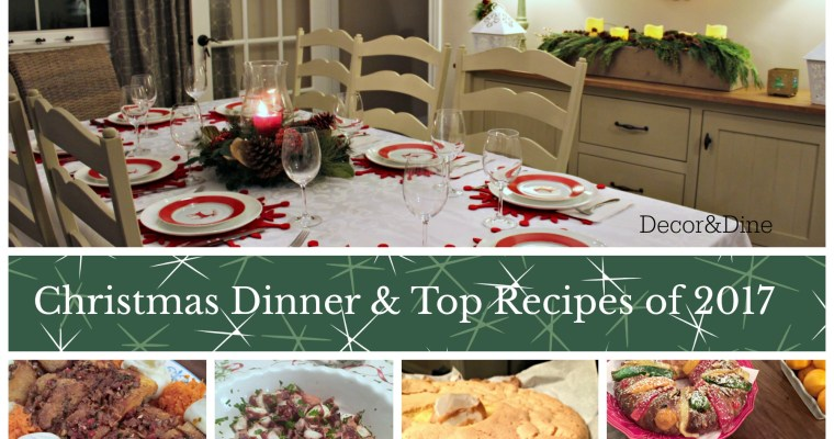 Christmas Dinner & the Top 3 Recipes of 2017