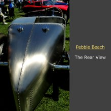 Cars from Pebble Beach The Rear View