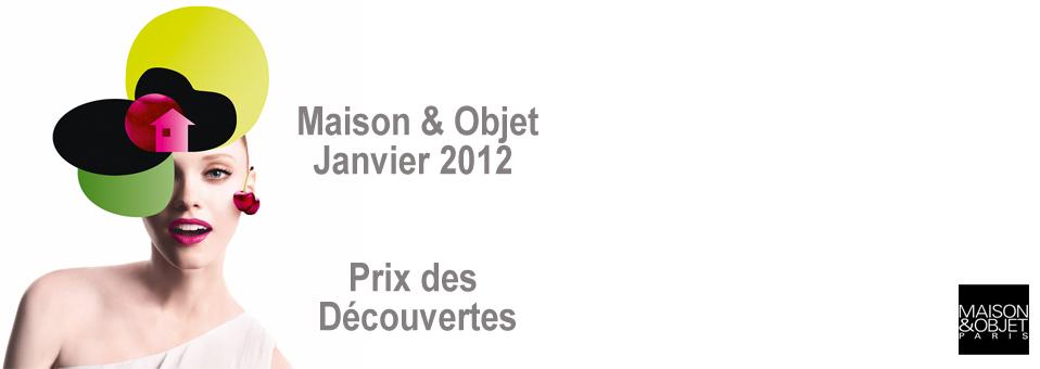 Prix des Découvertes Maison et Objet Janvier 2012